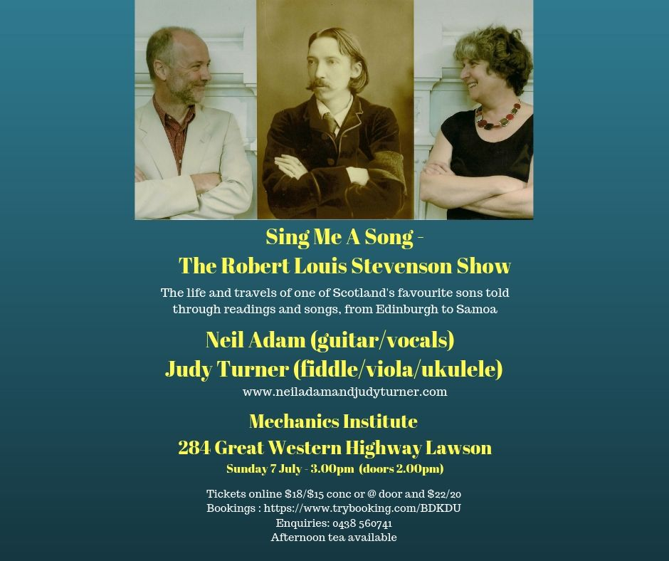 "A delightful musical show relating the adventures, triumphs and tribulations of great Scottish author Robert Louis Stevenson, ""Sing Me A Song"" is presented with humour and warmth by singer/composer/guitarist Neil Adam and fiddler/narrator Judy Turner."